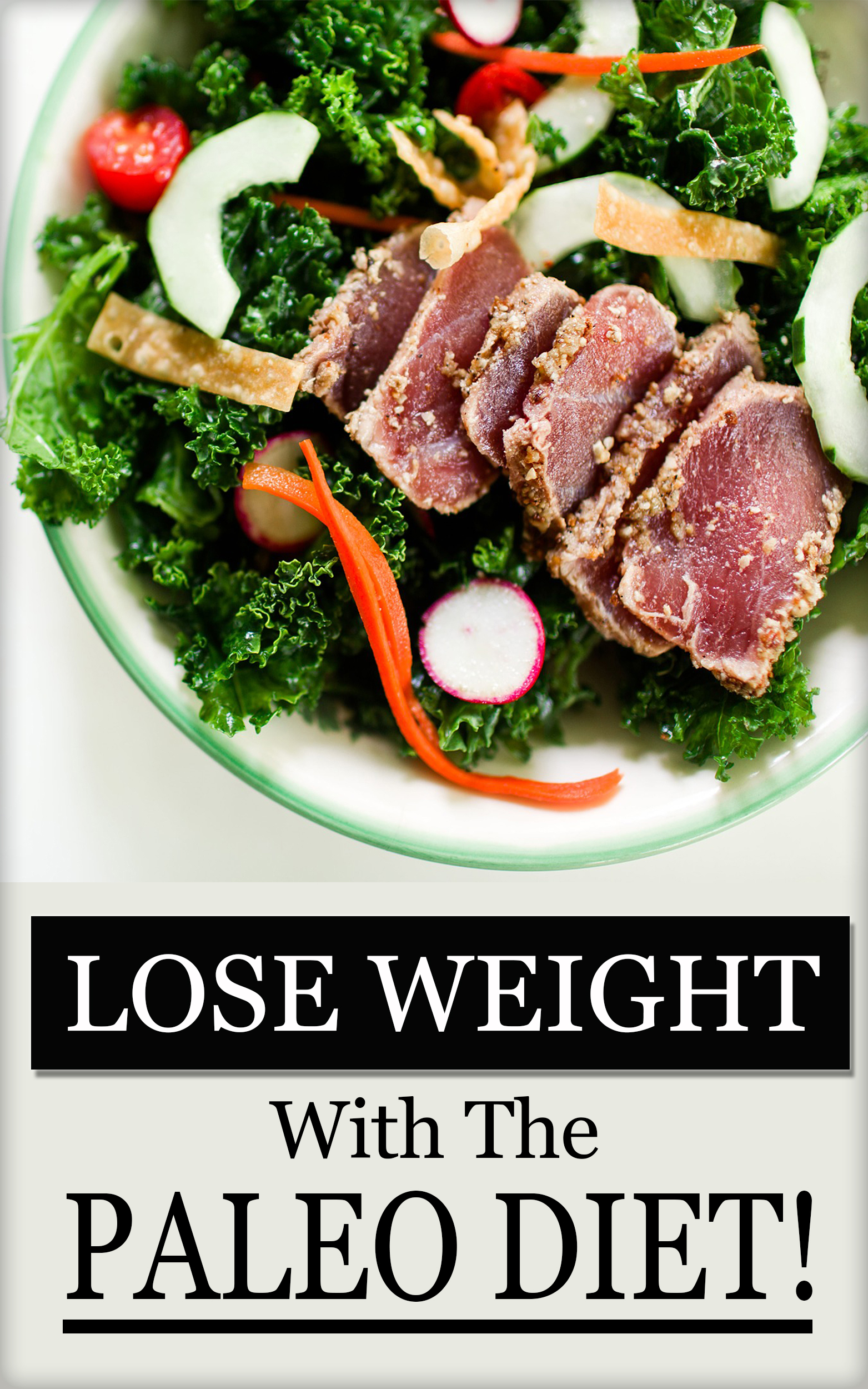 Consider Losing Weight With The Paleo Diet! - free ebook